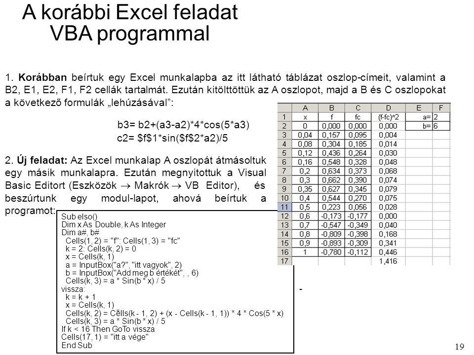 19 A korábbi Excel feladat VBA programmal 1.