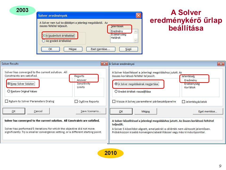 10 A Solver eredményjelentés különböző Excel verziókban 2010 2003