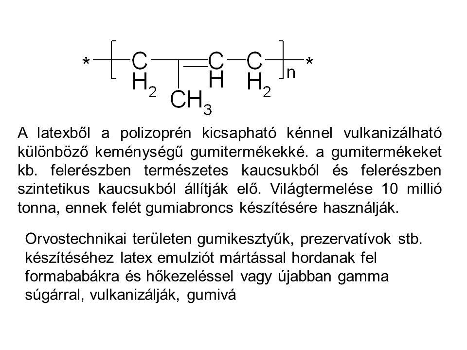 A latexből a polizoprén kicsapható kénnel vulkanizálható különböző keménységű gumitermékekké. a gumitermékeket kb. felerészben természetes kaucsukból