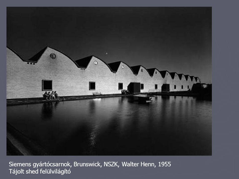 Siemens gyártócsarnok, Brunswick, NSZK, Walter Henn, 1955 Tájolt shed felülvilágító