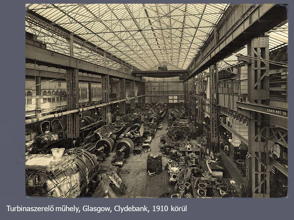 Turbinaszerelő műhely, Glasgow, Clydebank, 1910 körül