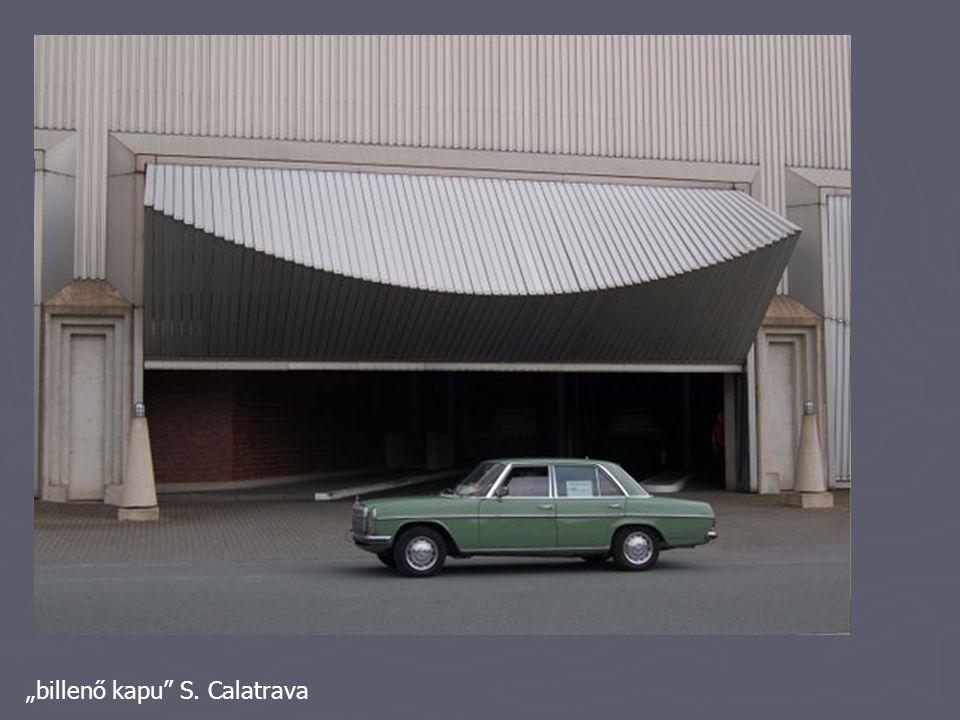 """""""billenő kapu"""" S. Calatrava"""