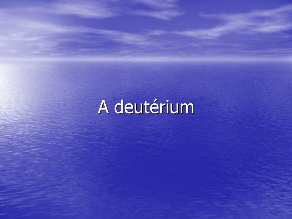 A deutérium