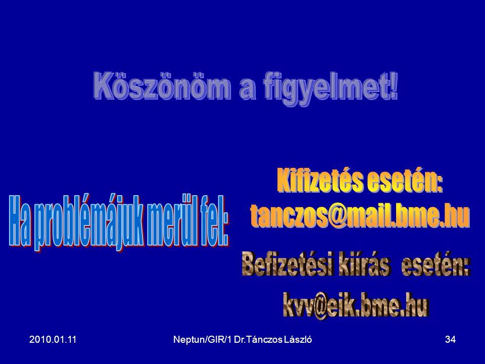 2010.01.11Neptun/GIR/1 Dr.Tánczos László34