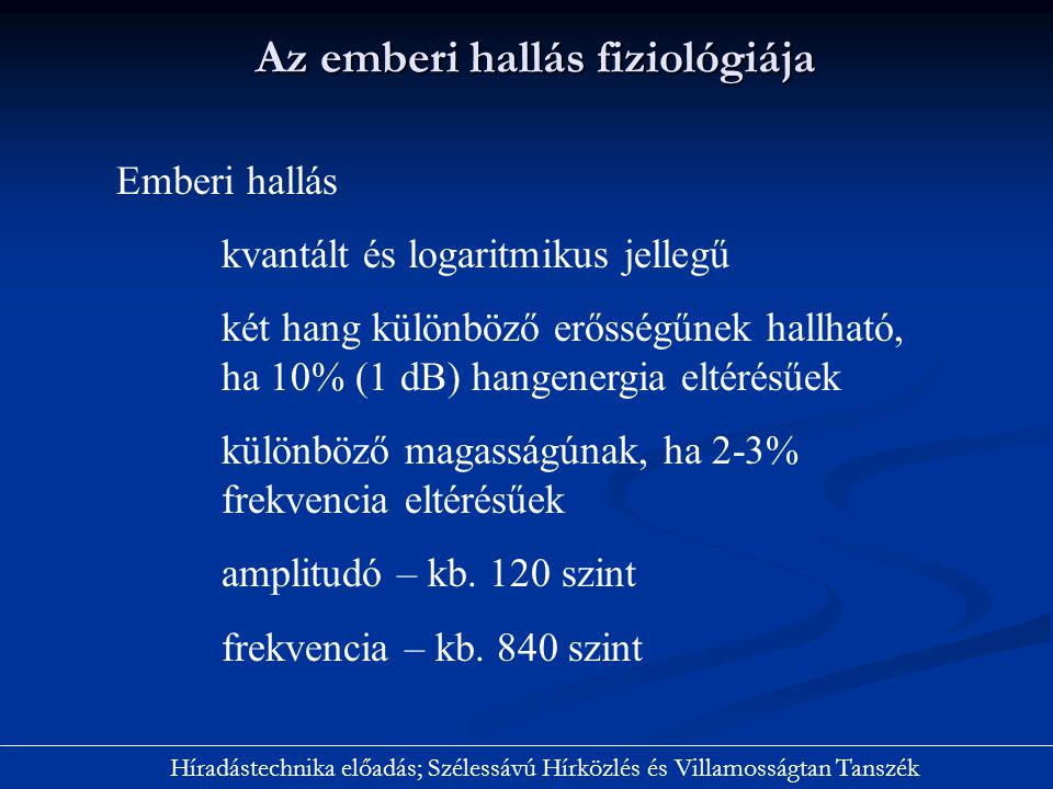 Híradástechnika előadás; Szélessávú Hírközlés és Villamosságtan Tanszék Nyilván.