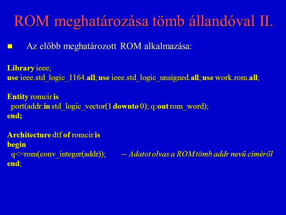 ROM meghatározása tömb állandóval II.