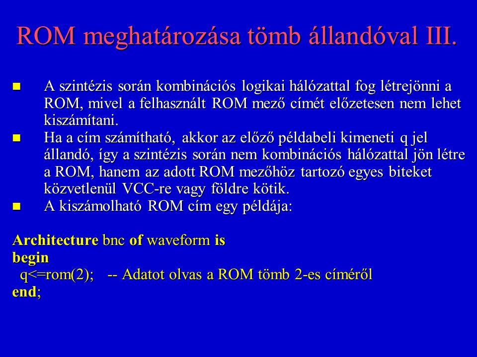 ROM meghatározása tömb állandóval III.