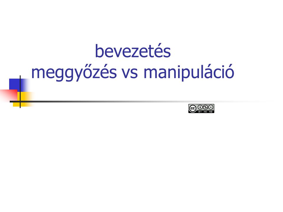 bevezetés meggyőzés vs manipuláció