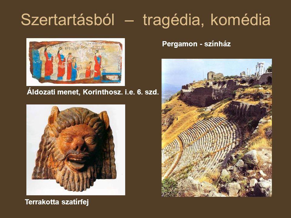Szertartásból – tragédia, komédia Áldozati menet, Korinthosz.