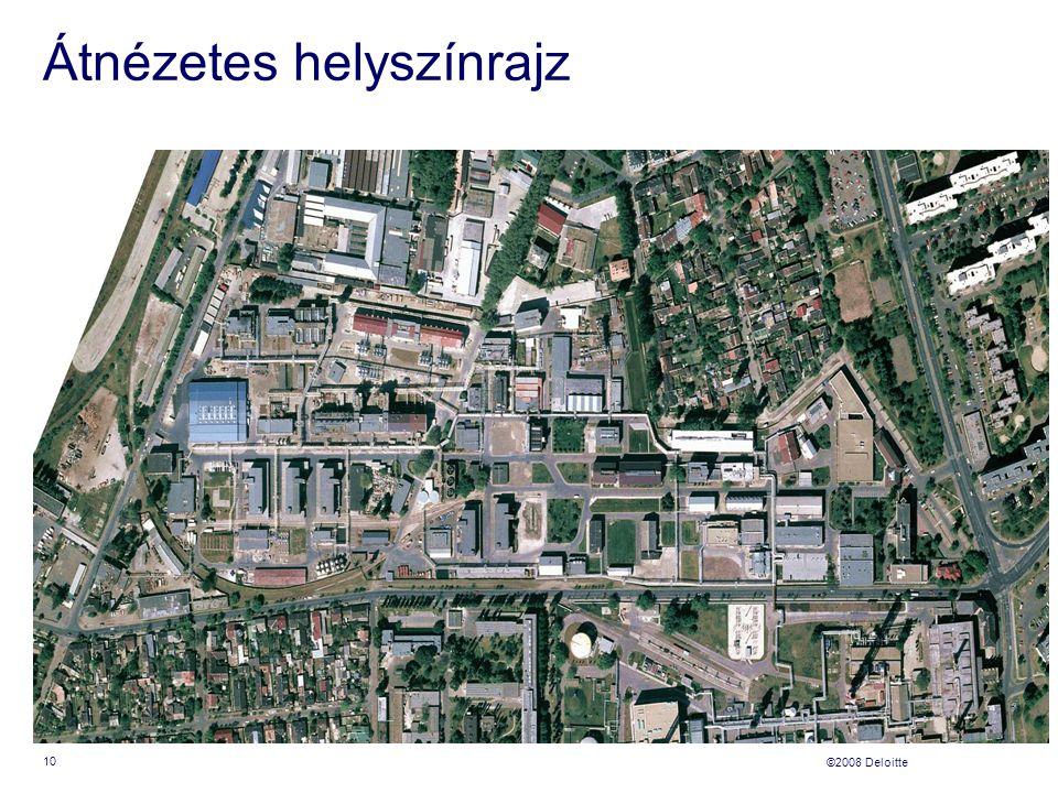 ©2008 Deloitte Átnézetes helyszínrajz 10
