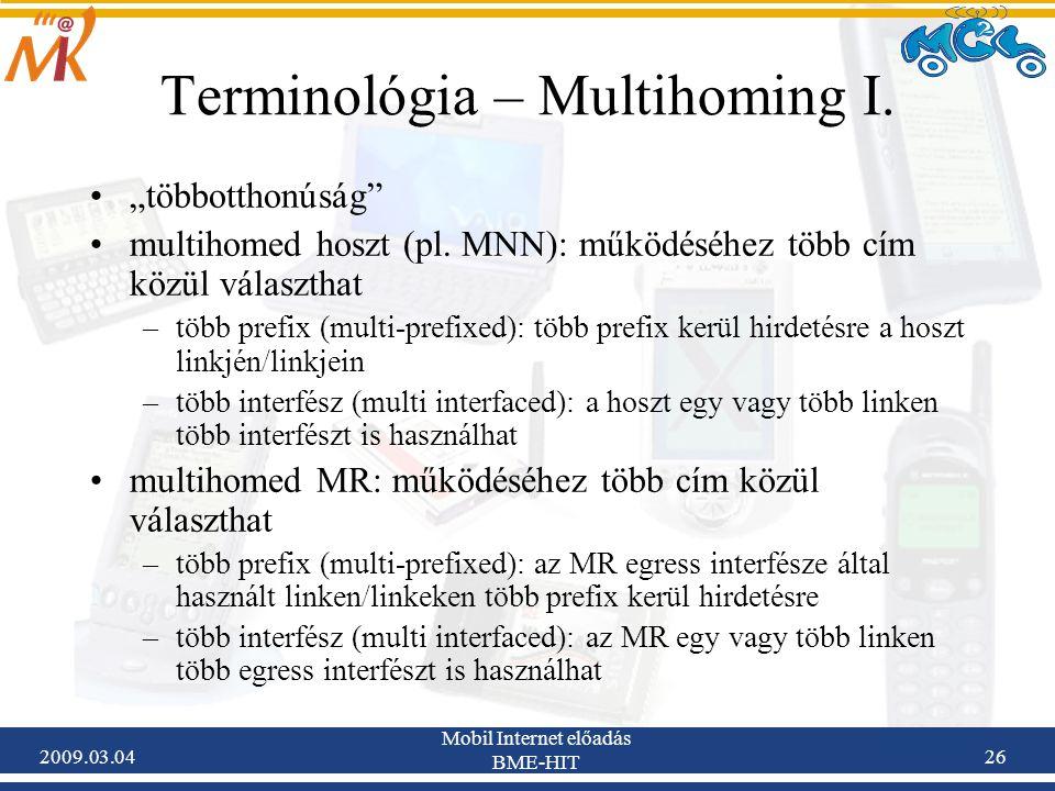 """2009.03.04 Mobil Internet előadás BME-HIT 26 """"többotthonúság multihomed hoszt (pl."""