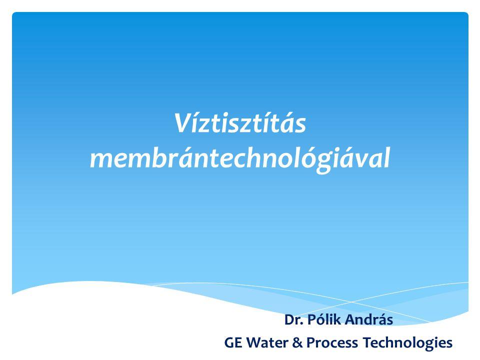 Témakörök 1.Membrántechnológiai alapfogalmak a)A membránokról általában b)Alapfogalmak 2.Ivóvíz előállítás a)Víztisztítás ultraszűréssel b)Az ultraszűrés alkalmazási módjai 3.Ipari víztisztítás a)Fordított ozmózis b)EDI (Elektrodeionizáció) c)EDR (Eletrodialízis reverzál) 4.Tervezési példa 5.Ipari (nem biológiai) szennyvíztisztítás 6.Megvalósult projektek