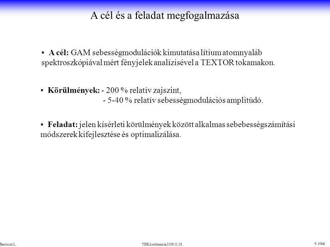 Sebességszámítás a spektrum várható értékével 15.oldal TDK konferencia 2009.11.18.Bardoczi L.