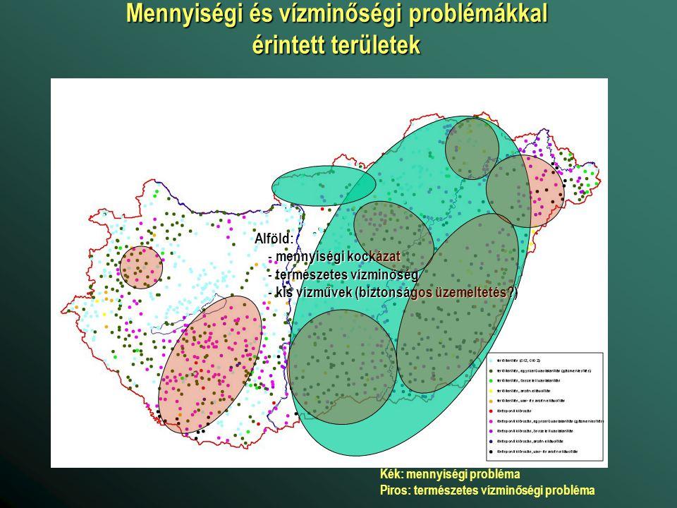 Kék: mennyiségi probléma Piros: természetes vízminőségi probléma Mennyiségi és vízminőségi problémákkal érintett területek Alföld: - mennyiségi kockáz