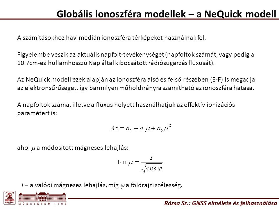 A számításokhoz havi medián ionoszféra térképeket használnak fel. Figyelembe veszik az aktuális napfolt-tevékenységet (napfoltok számát, vagy pedig a
