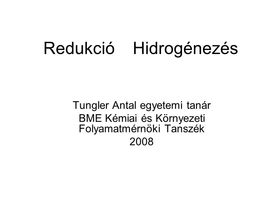 Ipari példák redukciós eljárásokra Petrolkémia: hidrodeszulfurizálás, hidrokrakk, hidrodezalkilezés, etilén hidrogénes tisztítása Szerves vegyipar : metanol szintézis, benzol, fenol, butanál, 2-etil-hexénál, nitrobenzol hidrogénezés.