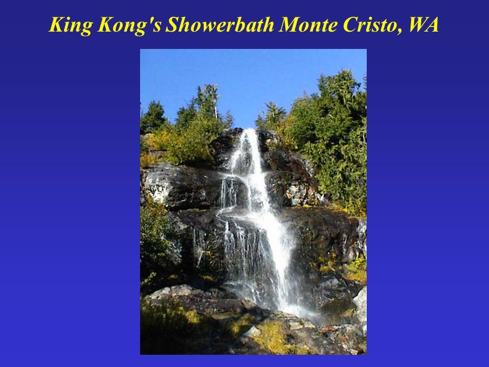 King Kong's Showerbath Monte Cristo, WA