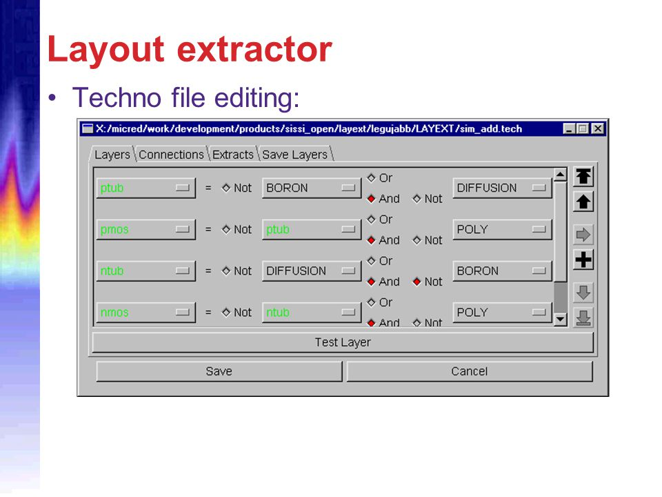 Layout extractor Techno file editing:
