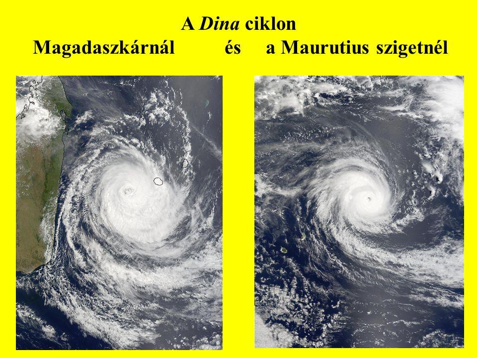 A Dina ciklon Magadaszkárnál és a Maurutius szigetnél