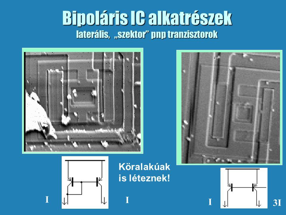 """Bipoláris IC alkatrészek laterális, """"szektor"""" pnp tranzisztorok I I I 3I Köralakúak is léteznek!"""