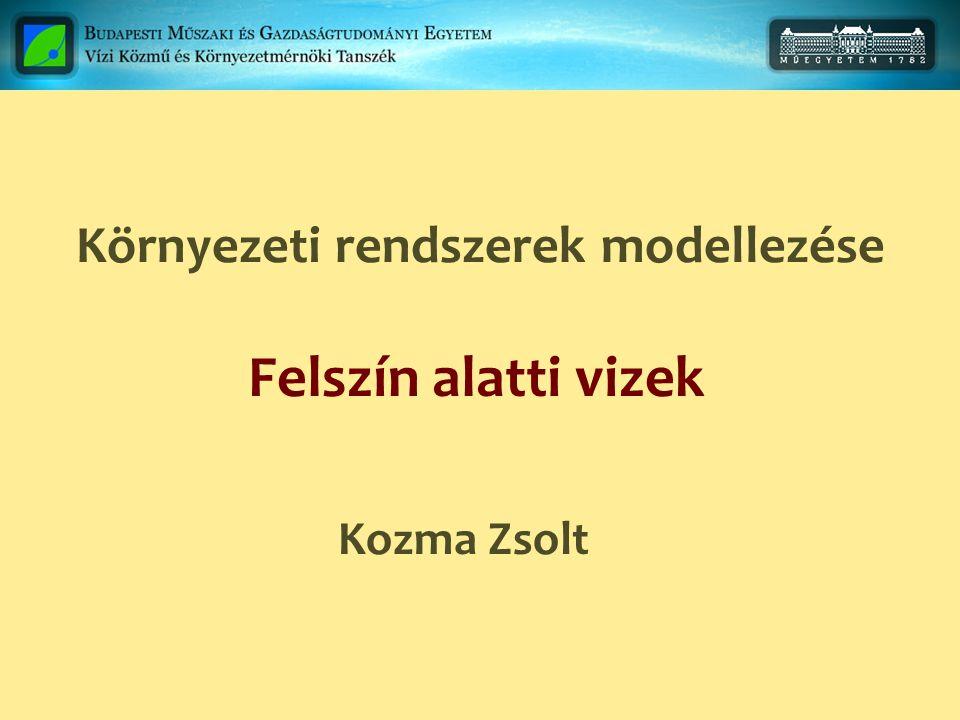 Tér- és időbeli diszkretizáció MODFLOW Numerikus megoldás Lépték.