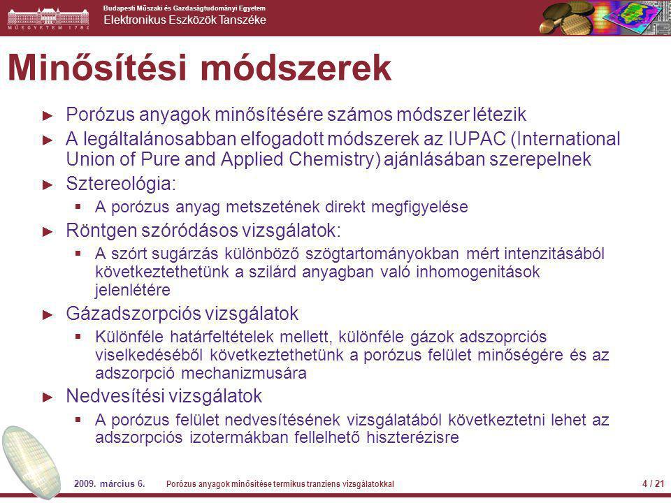 Budapesti Műszaki és Gazdaságtudományi Egyetem Elektronikus Eszközök Tanszéke 2009.