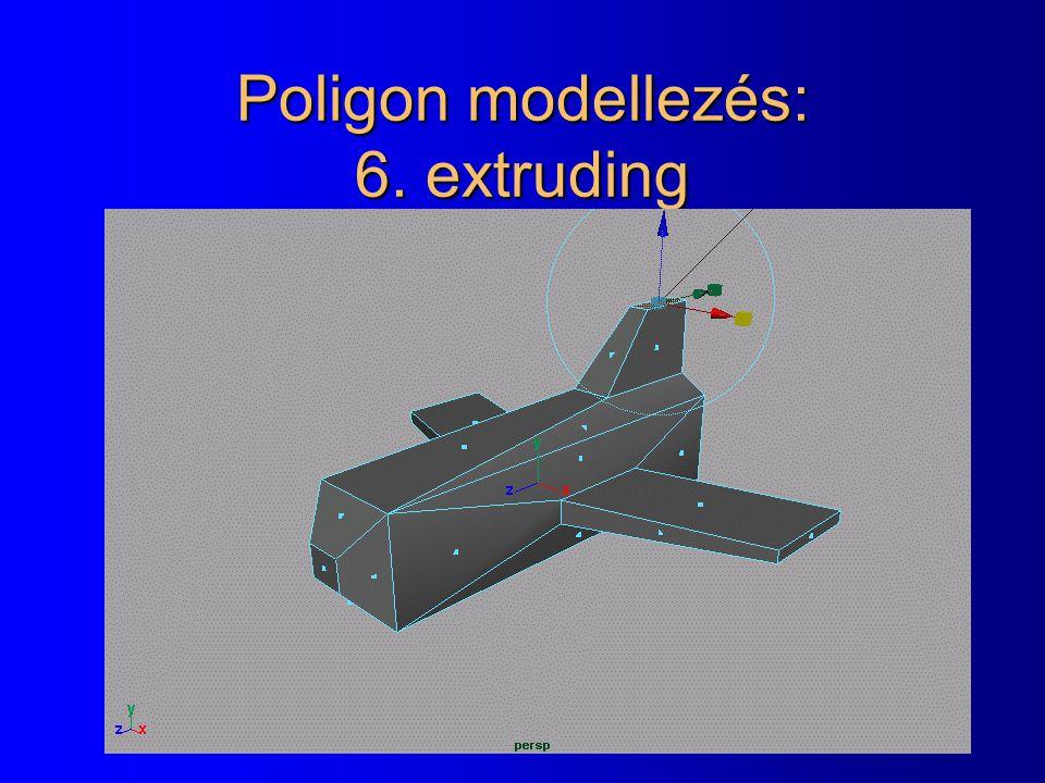 Poligon modellezés: 6. extruding