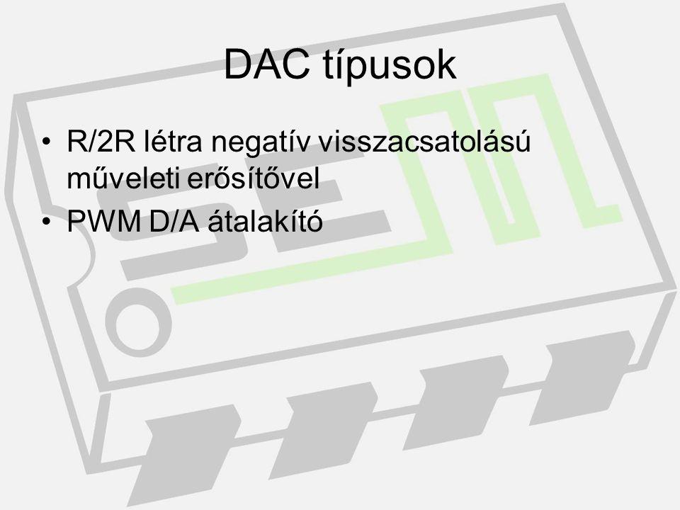 ADC típusok Integráló A/D Dual Slope A/D Szukcesszív Approximációs(SAR) A/D Delta/szigma A/D