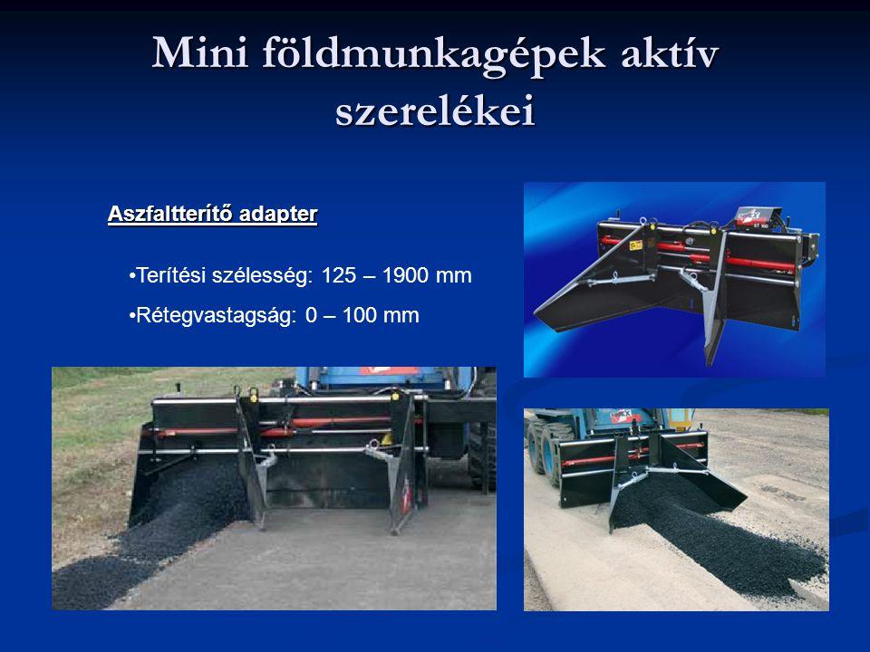 Mini földmunkagépek aktív szerelékei Aszfaltterítő adapter Terítési szélesség: 125 – 1900 mm Rétegvastagság: 0 – 100 mm