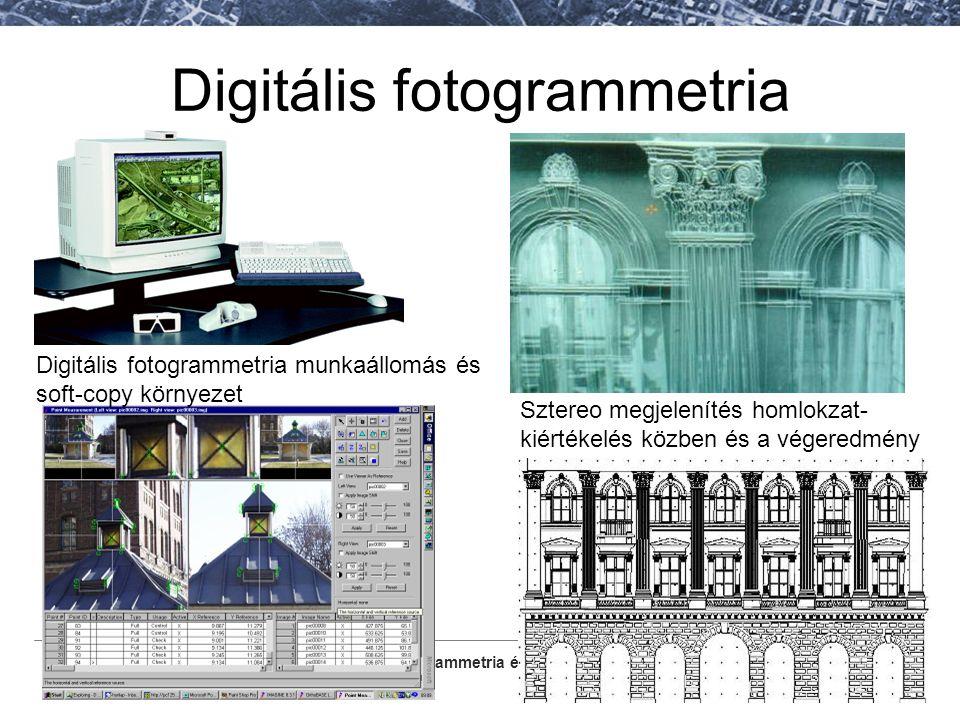 Fotogrammetria és Térinformatika Tanszék Digitális fotogrammetria Sztereo megjelenítés homlokzat- kiértékelés közben és a végeredmény Digitális fotogr