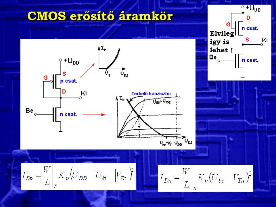 CMOS erősítő áramkör Elvileg így is lehet !