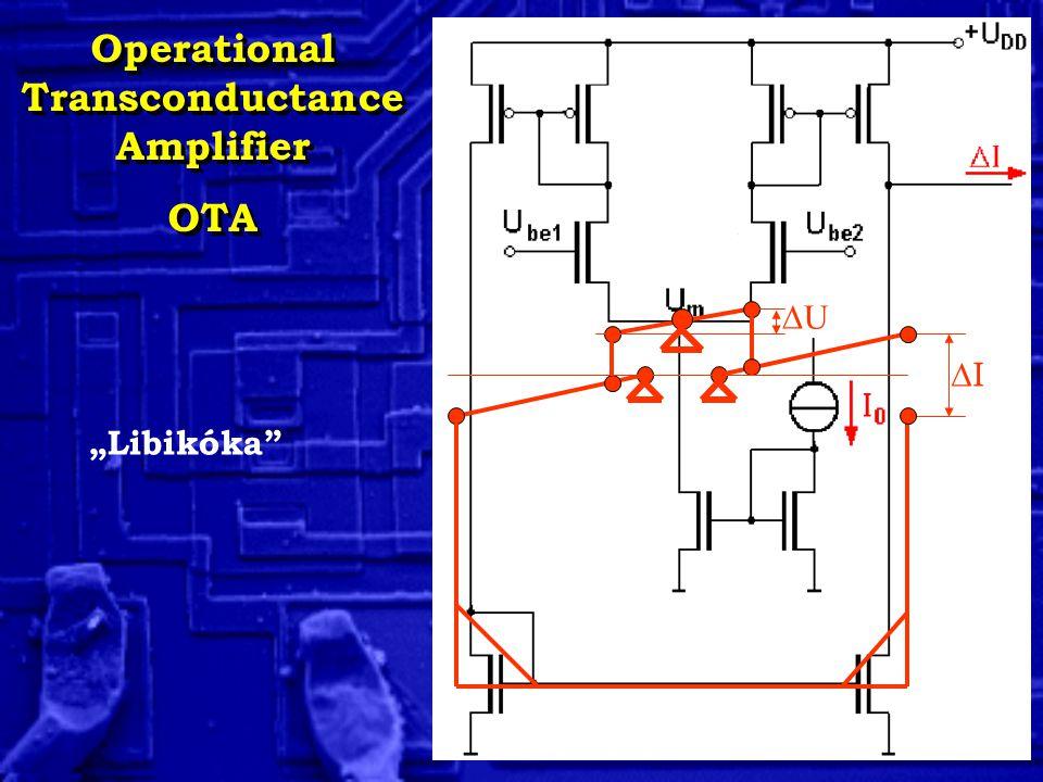 "Operational Transconductance Amplifier OTA Operational Transconductance Amplifier OTA II UU ""Libikóka"""