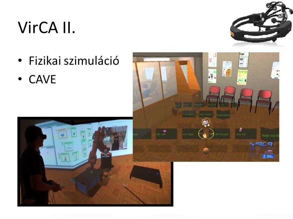VirCA II. Fizikai szimuláció CAVE