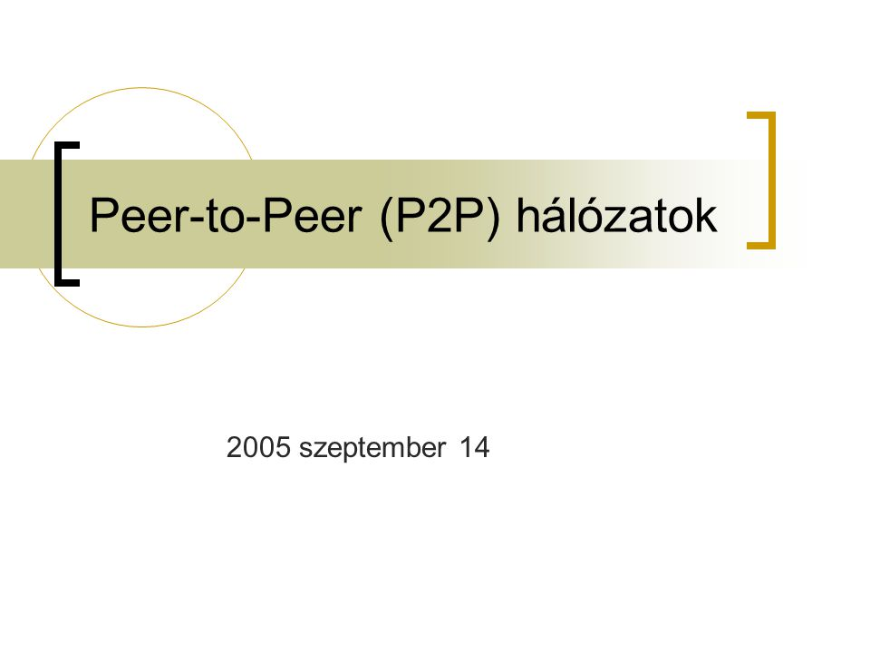"""2005 szeptember 14P2P hálózatok 32 A kezdeti hálózat Egyenrangú felhasználók Bármely két gép képes volt kommunikálni egymással Egy nyított és szabad rendszer  Tűzfalak nem léteztek a 80-as évek végéig Egyetemi kutatók """"játszótere Biztonsági gondok nem léteztek..."""