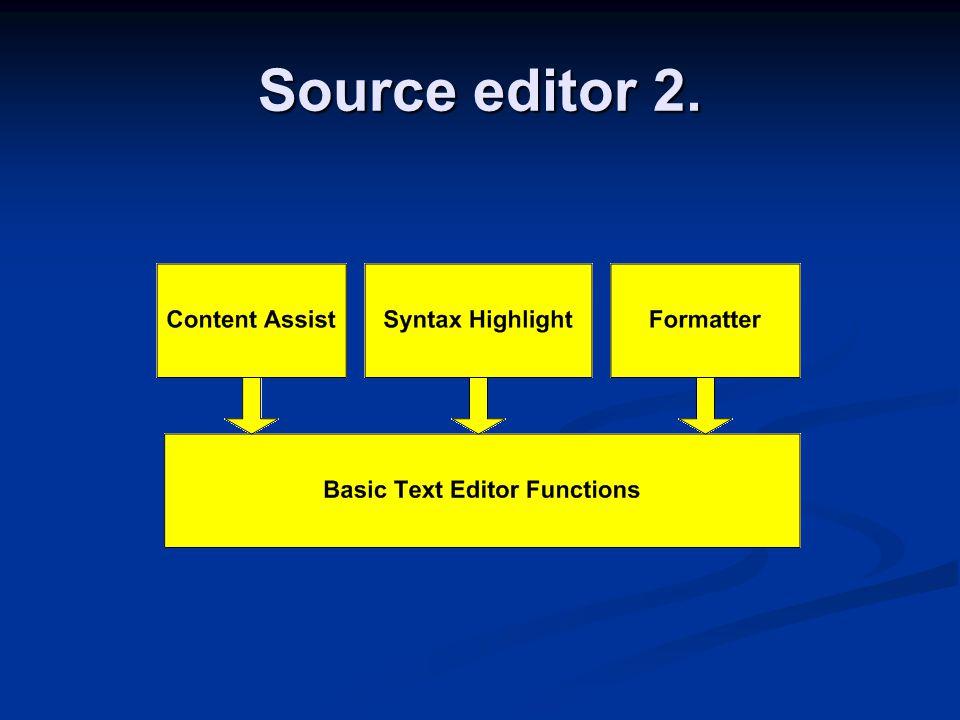 Source editor 2.