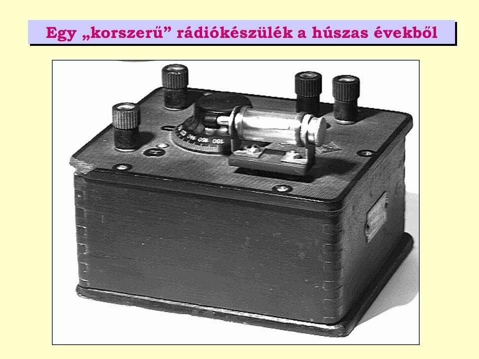 """Egy """"korszerű"""" rádiókészülék a húszas évekből"""