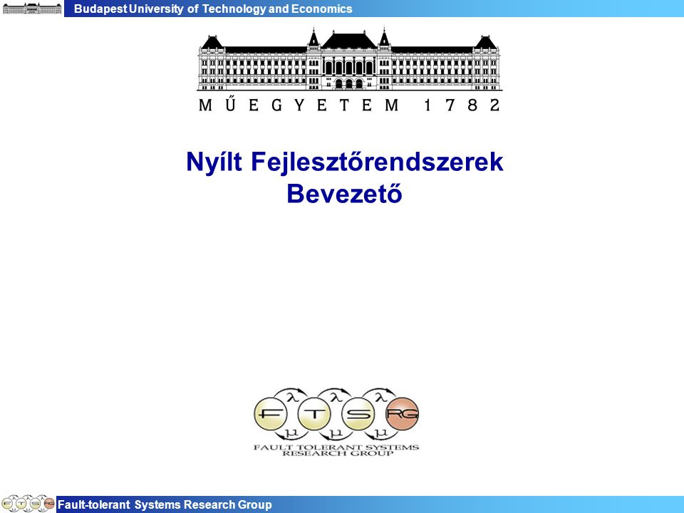 Budapest University of Technology and Economics Fault-tolerant Systems Research Group 22 Miért Eclipse.