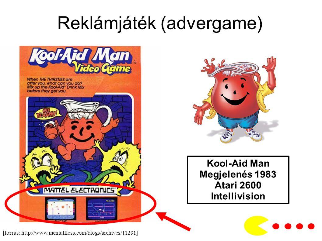 Reklámjáték (advergame) [forrás: http://www.mentalfloss.com/blogs/archives/11291] Kool-Aid Man Megjelenés 1983 Atari 2600 Intellivision