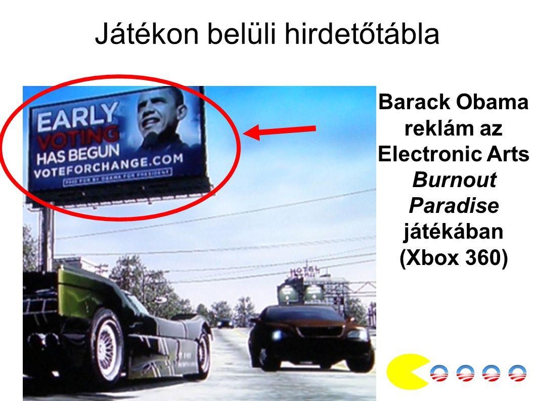 Játékon belüli hirdetőtábla Barack Obama reklám az Electronic Arts Burnout Paradise játékában (Xbox 360)