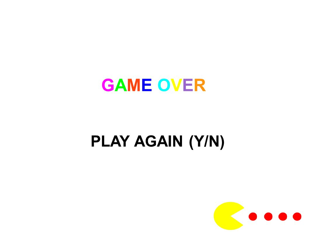 GAME OVER PLAY AGAIN (Y/N)
