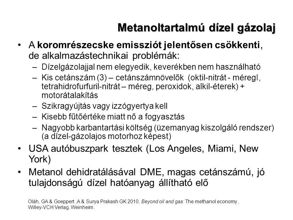 Metanoltartalmú dízel gázolaj A koromrészecske emissziót jelentősen csökkenti, de alkalmazástechnikai problémák: –Dízelgázolajjal nem elegyedik, kever