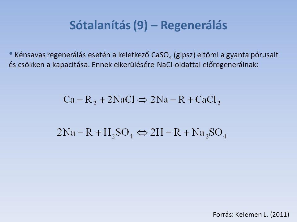Sótalanítás (9) – Regenerálás Forrás: Kelemen L.