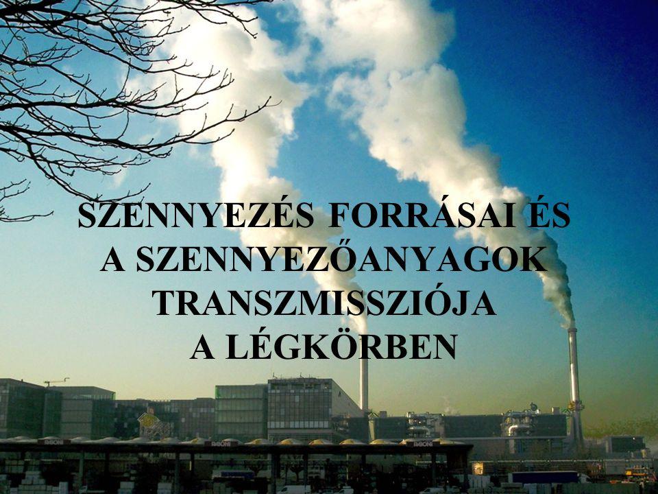 Források  pontforrás (ipartelep kéménye)  felületi forrás (település-lakossági fűtés) Ipar SO 2 : fosszilis tüzelőanyag (barnaszén, olaj, gáz), kénsavgyártás, papíripar CO 2, CO : égés, tökéletlen égés (energiaipar, kohászat) NO 2 : magas hőfokú égés (energiaipar, elektromos kisülés) szilárd részecskék: minden égés során (kohászat, energiaipar)  vonal menti forrás (utak autópálya) alumíniumkohászat, a zománcgyártás, a foszforműtrágyagyártás, a tégla- és cserépipar Fluor: