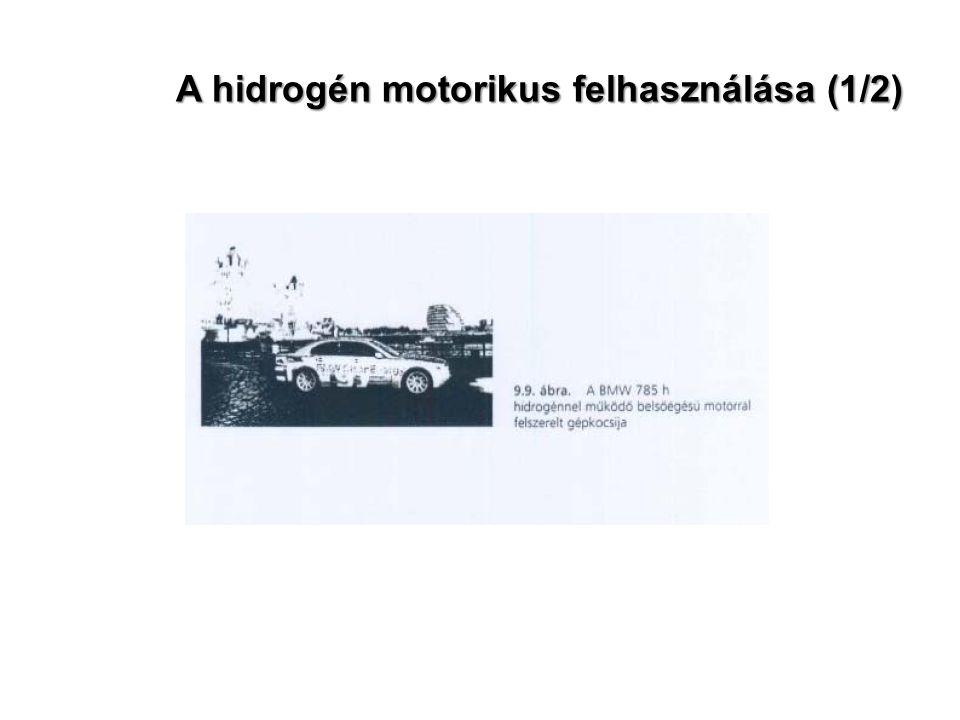 A hidrogén motorikus felhasználása (1/2)