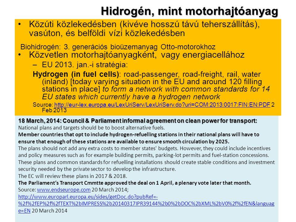 Hidrogén, mint motorhajtóanyag Közúti közlekedésben (kivéve hosszú távú teherszállítás), vasúton, és belföldi vízi közlekedésben Közvetlen motorhajtóa