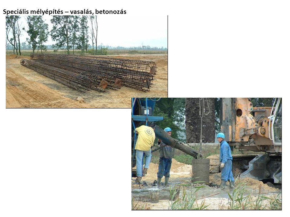 Speciális mélyépítés – vasalás, betonozás