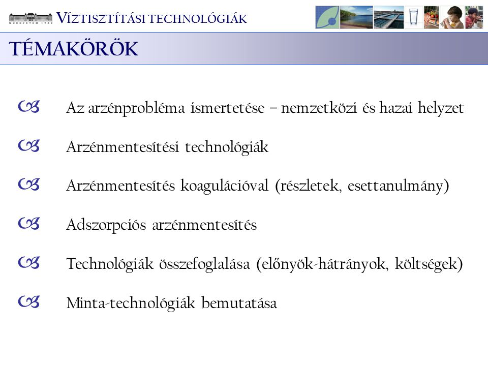 Smedley és Kinniburgh, 2002 V ÍZTISZTÍTÁSI TECHNOLÓGIÁK ARZÉNPROBLÉMA A VILÁGBAN