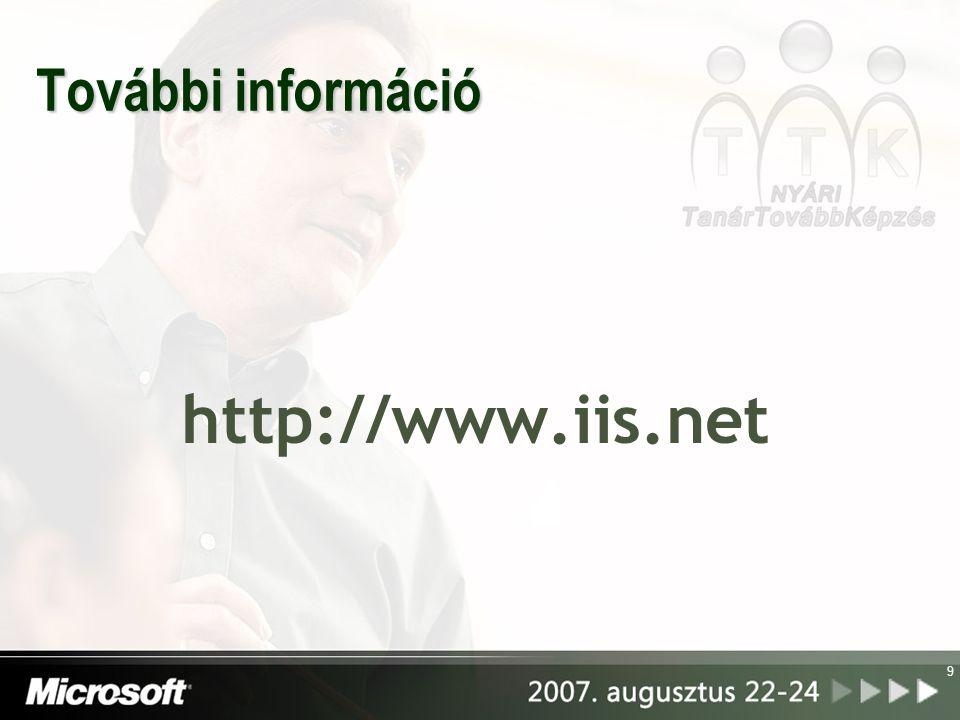 További információ http://www.iis.net 9