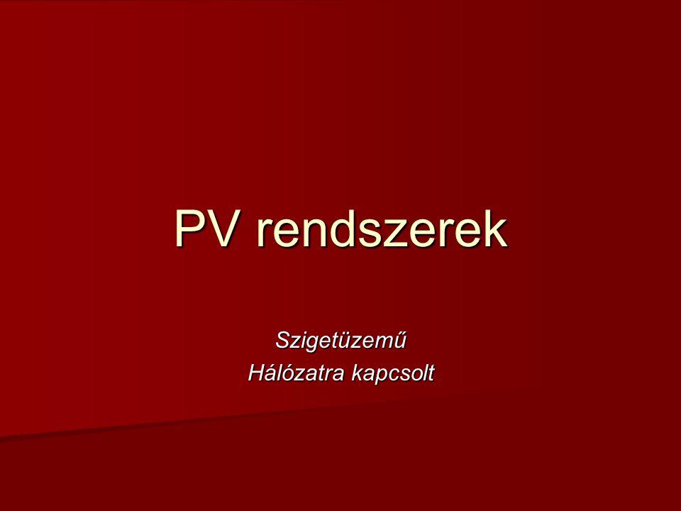 PV rendszerek Szigetüzemű Hálózatra kapcsolt