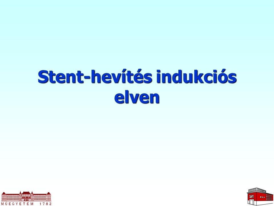 Stent-hevítés indukciós elven